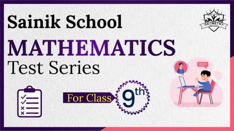 SAINIK SCHOOL MATHS MOCK TEST CLASS 9