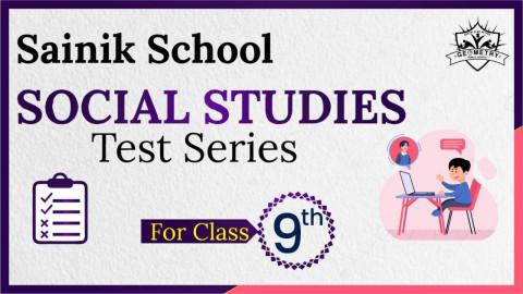 SAINIK SCHOOL SOCIAL STUDIES (TEST SERIES)