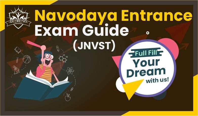 Navodaya School Entrance Exam Guide (JNVST)